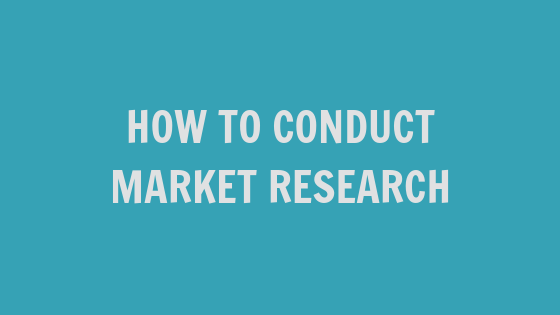 How to Conduct Market Research [VIDEO]