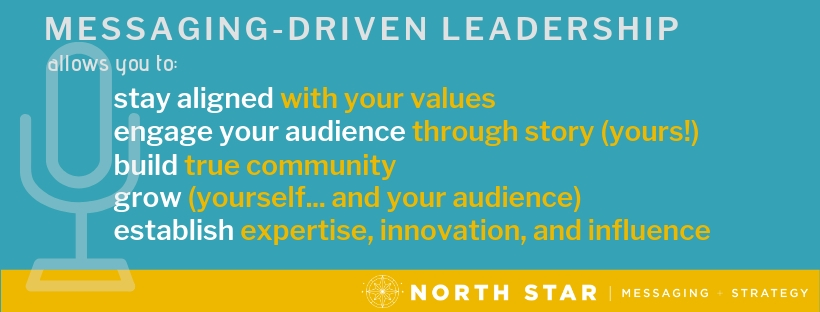 Messaging Driven Leadership allows you to stay aligned, engage your audience, build community, grow your audience, and establish expertise, innovation, and influence.