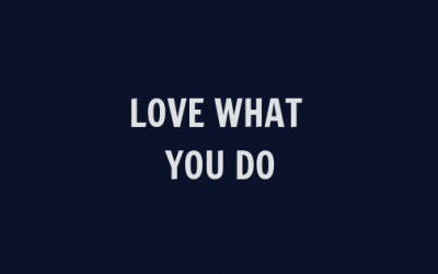 Love What You Do: Create a brand strategy that stands above the rest