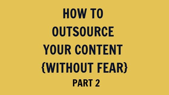 Outsourcing without Fear part 2