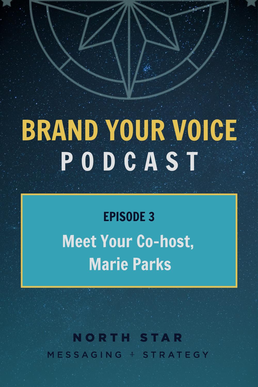 EPISODE 3: Meet Your Co-host, Marie Parks