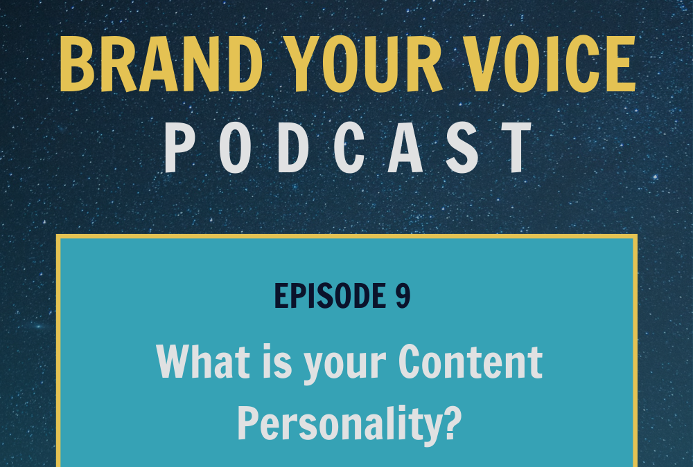 EPISODE 9: What is your Content Personality?