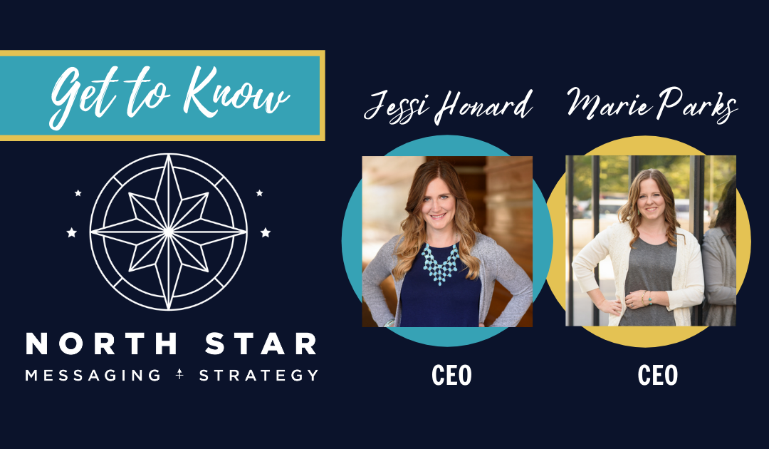 Get to Know North Star: CEOs Jessi Honard and Marie Parks
