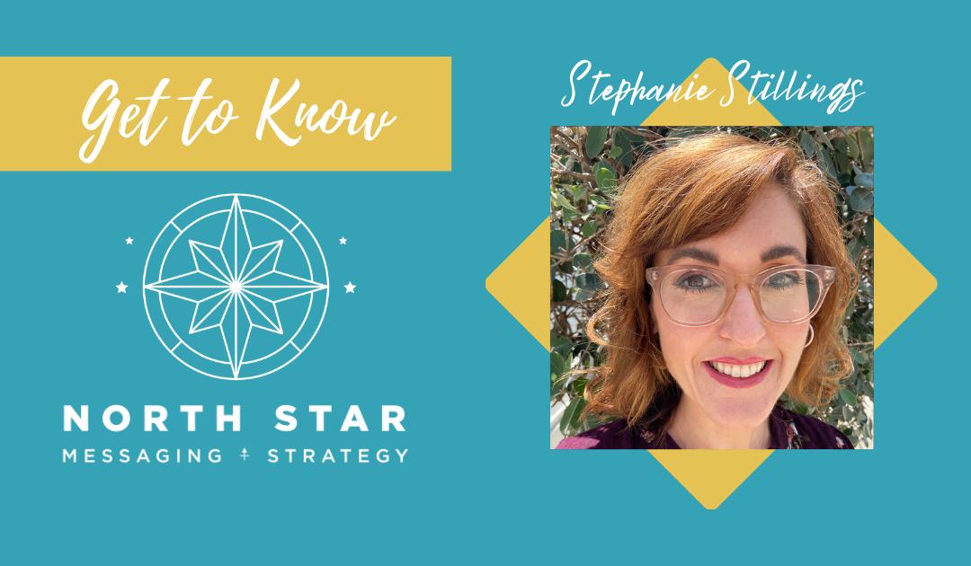 Get to Know North Star: Stephanie Stillings