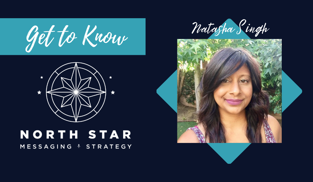 Get to Know North Star: Natasha Singh