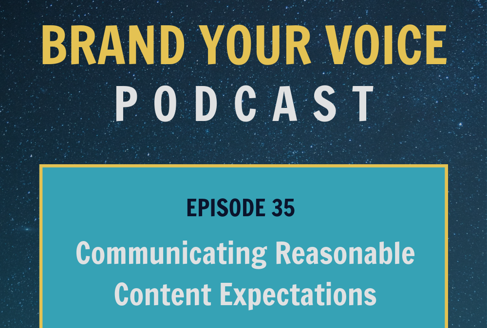 EPISODE 35: Communicating Reasonable Content Expectations