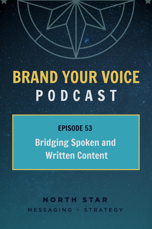 EPISODE 53: Bridging Spoken and Written Content
